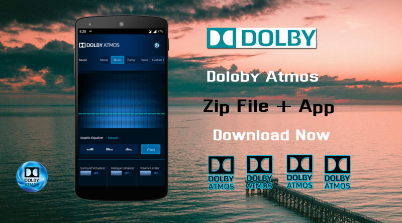 Dolby Atmos Apk + Zip Files Download  Latest Version mahi tech info