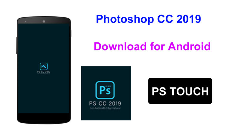 Photoshop CC 2019 Download & Install any Android Device