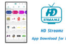 HD Streamz App  Download Live Streaming App for All TV Series – mahitechinfo