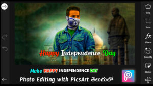 August 15th Independence day Photo Dp Editing PicsArt In Telugu