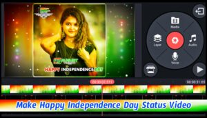 create independence day whatsapp status kinemaster